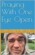 Praying With One Eye Open - front cover